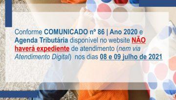 AVISO IMPORTANTE: Dias 08 e 09 de Julho de 2021 NÃO haverá expediente de atendimento